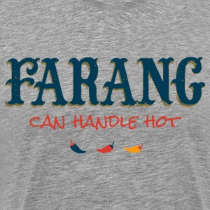 Farang, Can Handle Hot - Men's Premium T-Shirt