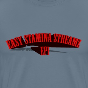 Easy Stamina Streamz EP1 - Men's Premium T-Shirt