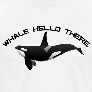 WHALE HELLO THERE - Men's Premium T-Shirt