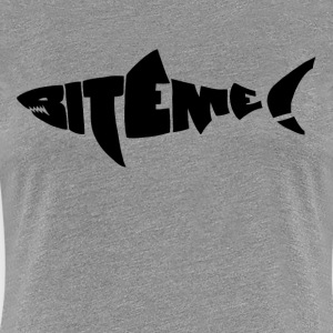 Bite Me Fishing Time Women's T-Shirts - Women's Premium T-Shirt