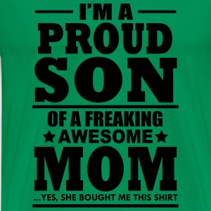 proud son of a freaking awesome mom t-shirt - Men's Premium T-Shirt