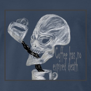 Coffee has no expired death - Men's Premium T-Shirt
