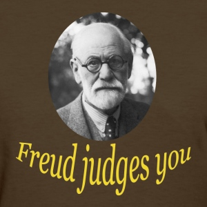 Freud judges you - Womens T - Women's T-Shirt