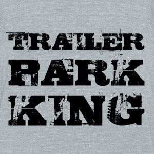 TRAILER PARK KING - Unisex Tri-Blend T-Shirt by American Apparel