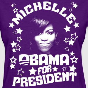Michelle Obama for President t-shirt - Women's T-Shirt