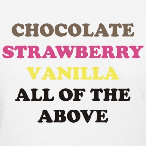 Chocolate Strawberry Vanilla - Women's T-Shirt