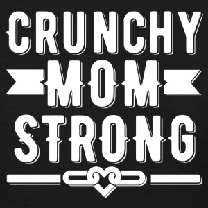 Crunchy Mom Strong T-shirt - Women's T-Shirt