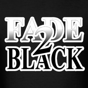 Fade 2 Black - Men's T-Shirt