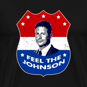 Feel the Johnson - Gary Johnson - Men's Premium T-Shirt
