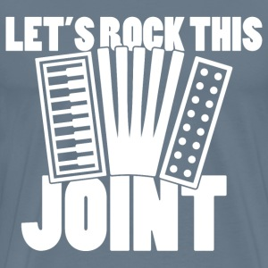 Let's Rock this Joint - Accordion - Men's Premium T-Shirt