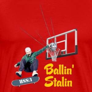 Ballin' Stalin - Men's Premium T-Shirt