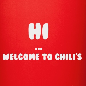welcome to chili's mug - Full Color Mug