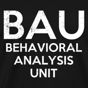BAU Behavioral Analyst Unit - Men's Premium T-Shirt