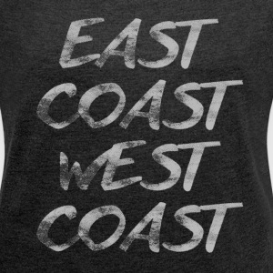 EAST COAST WEST COAST GRAPHIC TEE - Women's Roll Cuff T-Shirt