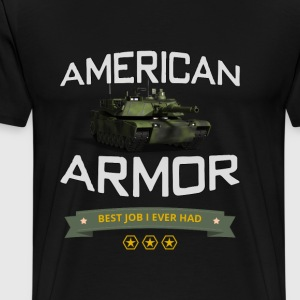 American Armor: Best Job I Ever Had! - Men's Premium T-Shirt