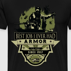 Armor: Best Job I Ever Had - Men's Premium T-Shirt
