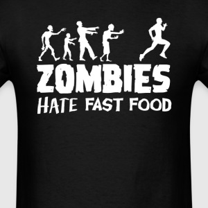 Zombies Hate Fast Food Runner Running T-Shirt - Men's T-Shirt