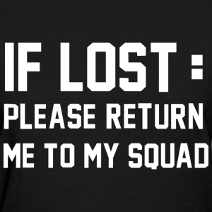 If Lost - Women's T-Shirt