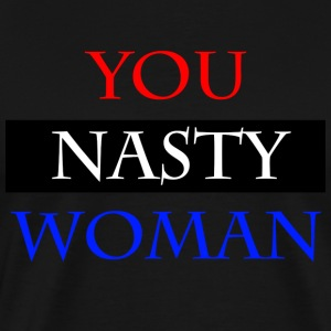Trump's Nasty Woman - Men's Premium T-Shirt