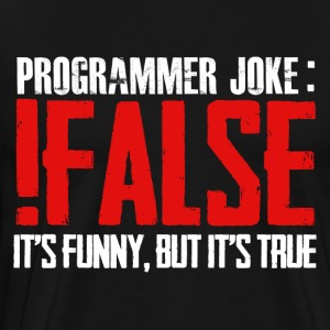 false - Men's Premium T-Shirt