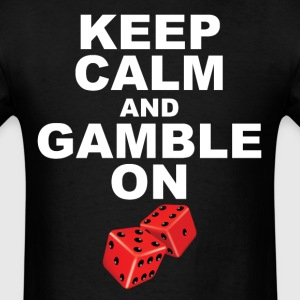 Keep Calm And Gamble On Funny Gambling Craps - Men's T-Shirt