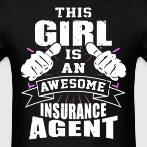 This Girl Is An Awesome Insurance Agent Funny - Men's T-Shirt