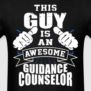 This Guy Is An Awesome Guidance Counselor Funny - Men's T-Shirt