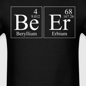 Beer Beryllium Erbium Periodic Table Elements - Men's T-Shirt