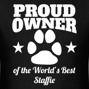 Proud Owner Of The World's Best Staffie - Men's T-Shirt