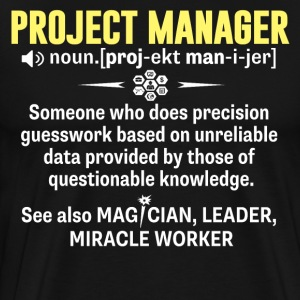 Project Manager Shirt - Being A Project Manager Is - Men's Premium T-Shirt