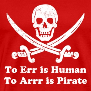 To Err Is Human - Men's Premium T-Shirt