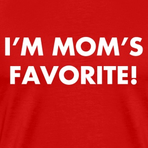 Im Mom's Favorite - Men's Premium T-Shirt