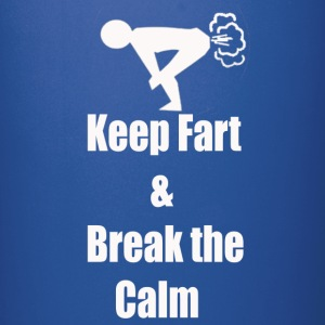 keep fart & break the calm - Full Color Mug