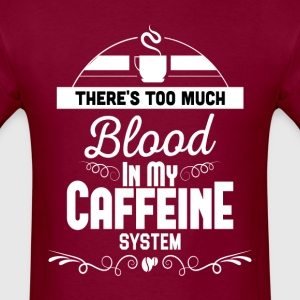 Caffeine Coffee T Shirt - Men's T-Shirt