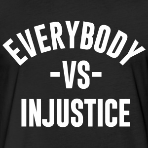 everybody-vs-injustice - Fitted Cotton/Poly T-Shirt by Next Level
