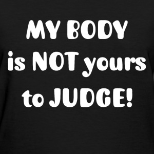 MY BODY - Women's T-Shirt