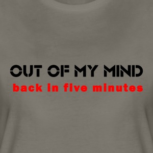 Out of my mind - Women's Premium T-Shirt