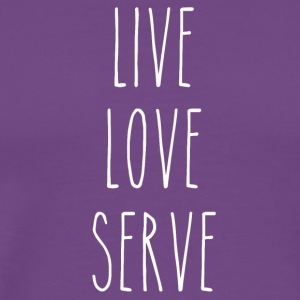 Live, Love, Serve - Men's Premium T-Shirt