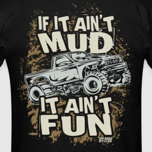 Mud Truck Fun T-Shirts - Men's T-Shirt