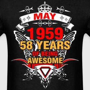 May 1959 58 Years of Being Awesome - Men's T-Shirt
