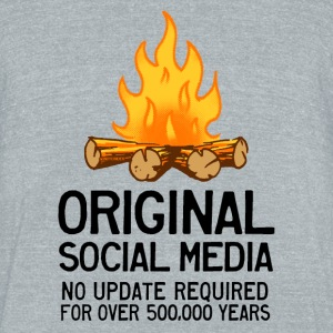 Original Social Media T-Shirts - Unisex Tri-Blend T-Shirt by American Apparel