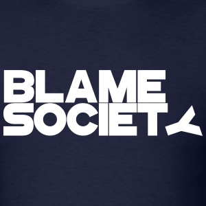 Blame Society 2 - Men's T-Shirt