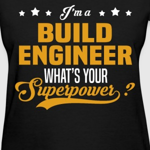 Build Engineer - Women's T-Shirt