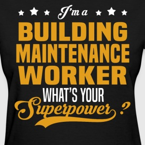 Building Maintenance Worker - Women's T-Shirt