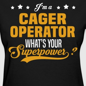 Cager Operator - Women's T-Shirt