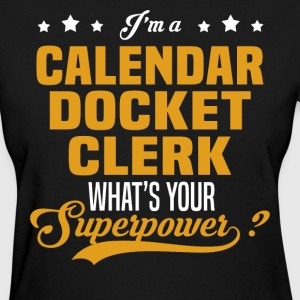 Calendar Docket Clerk - Women's T-Shirt