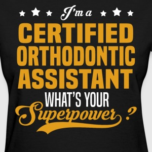 Certified Orthodontic Assistant - Women's T-Shirt