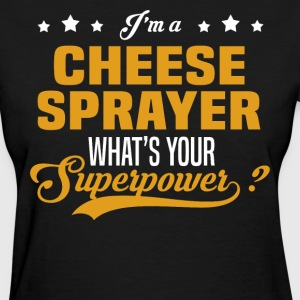 Cheese Sprayer - Women's T-Shirt