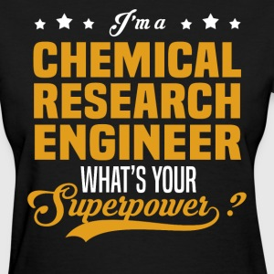 Chemical Research Engineer - Women's T-Shirt