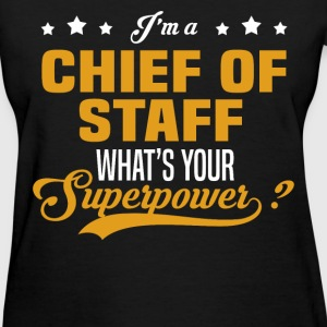 Chief of Staff - Women's T-Shirt